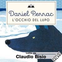 L'occhio del lupo - Daniel Pennac
