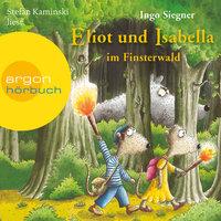 Eliot und Isabella im Finsterwald - Ingo Siegner