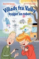 Villads fra Valby bygger en robot - Anne Sofie Hammer