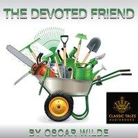 The Devoted Friend - Oscar Wilde