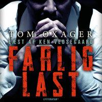 Farlig last - Tom Oxager