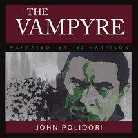 The Vampyre - John Polidori