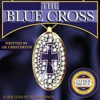 The Blue Cross - G.K. Chesterton