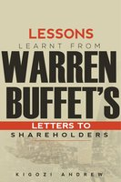 Lessons Learnt From Warren Buffet's Letters To Shareholders - Kigozi Andrew