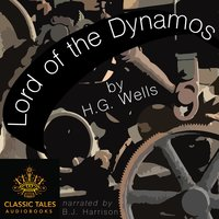 Lord of the Dynamos - H.G. Wells