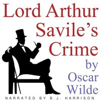 Lord Arthur Savile's Crime - Oscar Wilde