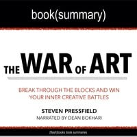 The War of Art by Steven Pressfield - Book Summary - Flashbooks