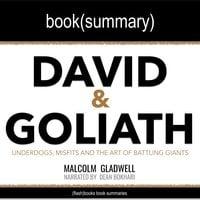 David and Goliath by Malcolm Gladwell - Book Summary - Flashbooks