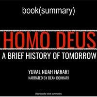 Homo Deus by Yuval Noah Harari - Book Summary - Flashbooks