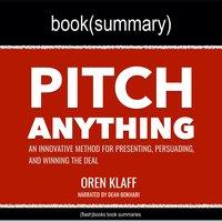 Pitch Anything by Oren Klaff - Book Summary - Flashbooks