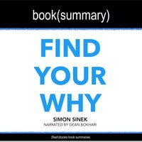Find Your Why by Simon Sinek - Book Summary - Flashbooks