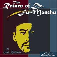 The Return of Dr. Fu-Manchu - Sax Rohmer