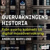 Övervakningens historia - Andreas Marklund