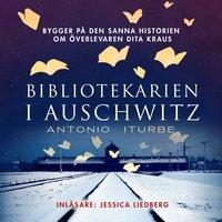 Bibliotekarien i Auschwitz - Antonio Iturbe