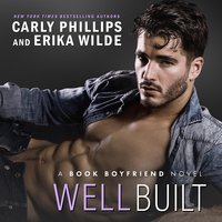 Well Built - Carly Phillips, Erika Wilde