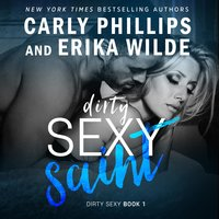Dirty Sexy Saint - Carly Phillips, Erika Wilde