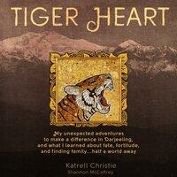 Tiger Heart - Katrell Christie, Shannon McCaffrey