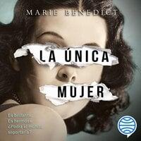 La única mujer - Marie Benedict
