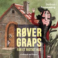 Røver Graps får et rigtigt hus - Gudrun Pausewang