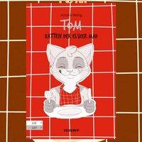 Tom, katten der elsker mad - Amalie Riising