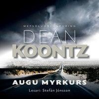 Augu myrkurs - Dean Koontz