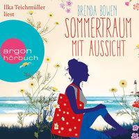 Sommertraum mit Aussicht - Brenda Bowen