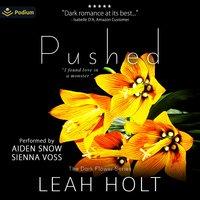 Pushed - Leah Holt