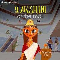Yakshini At The Mall - Sophia John