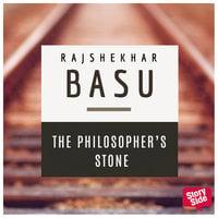 The Philosopher's Stone - Rajshekhar Basu