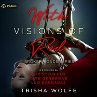 With Visions of Red - Trisha Wolfe