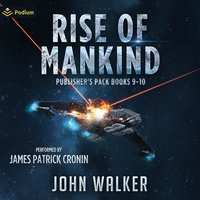 Rise of Mankind: Books 9 and 10 - John Walker