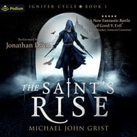 The Saint's Rise - Michael John Grist
