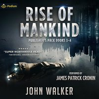 Rise of Mankind: Books 3 and 4 - John Walker