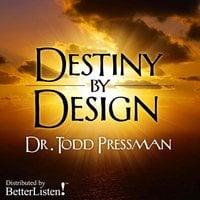 Destiny By Design