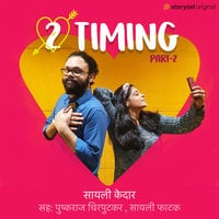 2 Timing - 2nd Part - Sayali Kedar