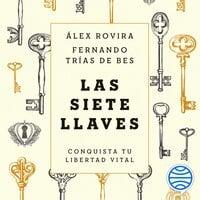 Las siete llaves - Fernando Trias de Bes, Álex Rovira