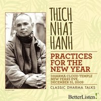 Practices for the New Year - Thich Nhat Hanh