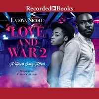 Love and War 2 - Latoya Nicole