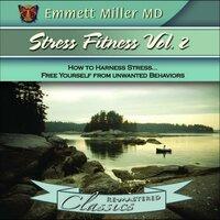 Stress Fitness Vol. 2 - Emmett Miller