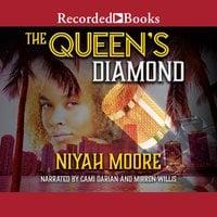 The Queen's Diamond - Niyah Moore