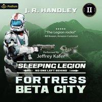 Fortress Beta City - J. R. Handley