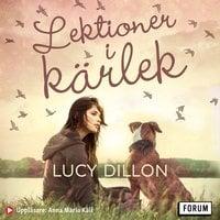 Lektioner i kärlek - Lucy Dillon