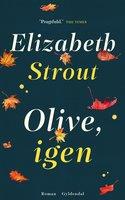 Olive, igen - Elizabeth Strout