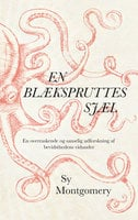En blækspruttes sjæl - Sy Montgomery