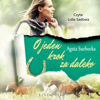 O jeden krok za daleko - Agata Suchocka