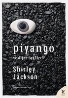 Piyango ve Diğer Öyküler - Shirley Jackson