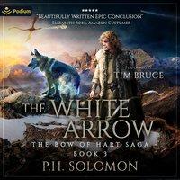 The White Arrow - P.H. Solomon