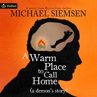 A Warm Place to Call Home - Michael Siemsen