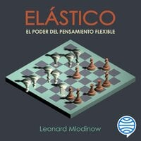 Elástico - Leonard Mlodinow