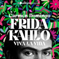 Episódio 4 - Frida Kahlo: viva la vida - Carmen Domingo